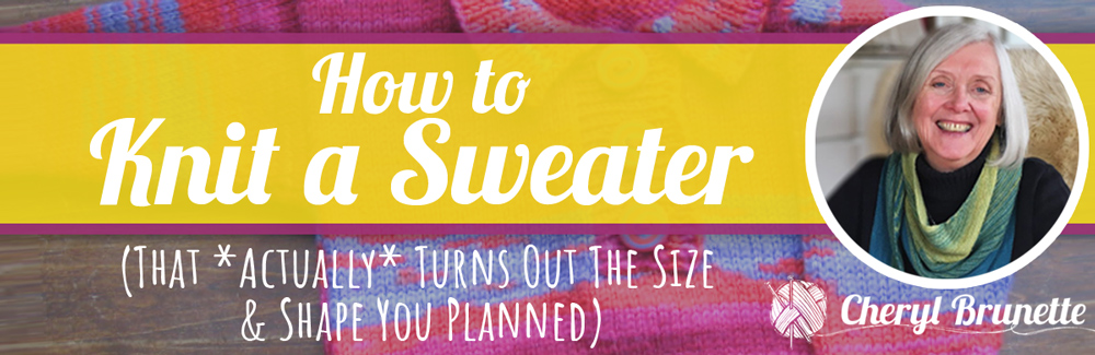 Knit a sweater with me . . .